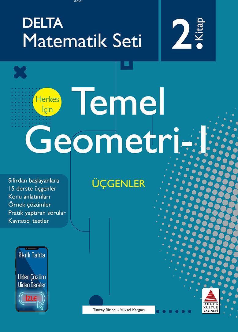 Matematik Seti 2 Herkes İçin Temel Geometri-I