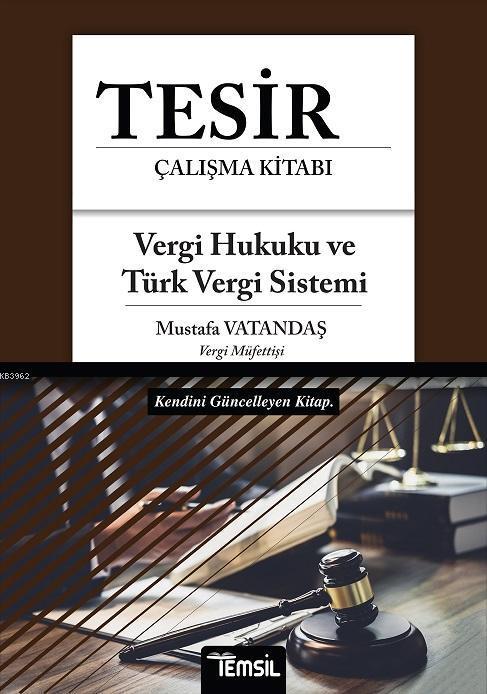Tesir - Vergi Hukuku ve Türk Vergi Sistemi