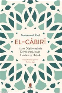 El - Cabiri; İslam Düşüncesinde Demokrasi, İnsan Hakları ve Hukuk