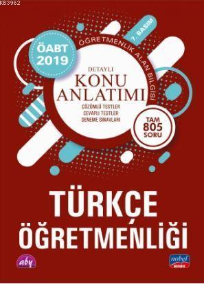 2019 ÖABT Türkçe Öğretmenliği - Öğretmenlik Alan Bilgisi; Detaylı Konu Anlatımı