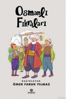 Osmanlı Fıkraları; (10 Yaş ve Üzeri)
