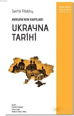 Ukrayna Tarihi; Avrupa'nın Kapıları