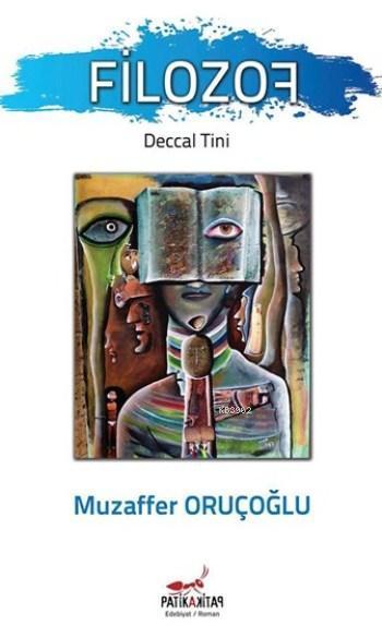 Filozof; Deccal Tini