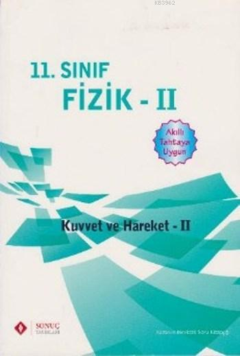 11. Sınıf Fizik II Kuvvet ve Hareket II