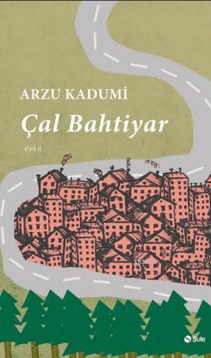 Çal Bahtiyar