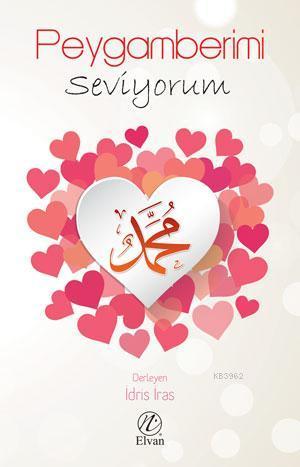 Peygamberimi Seviyorum