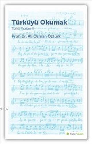 Türküyü Okumak - Türkü Yazıları 2