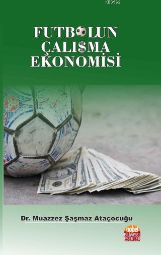 Futbolun Çalışma Ekonomisi
