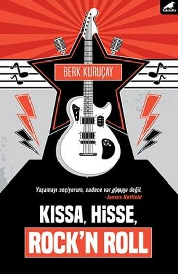 Kıssa,Hisse,Rock'n Roll