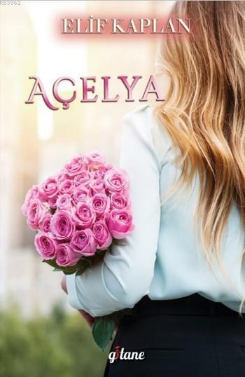 Açelya (Ciltli)