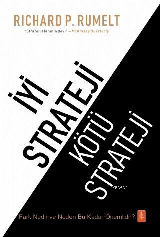 İyi Strateji - Kötü Strateji; Good Strategy - Bad Strategy
