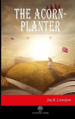 The Acorn-Planter