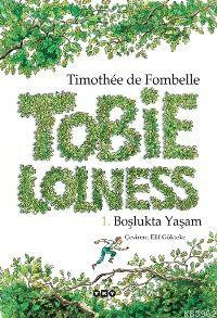 Tobie Lolness; 1. Boşlukta Yaşam
