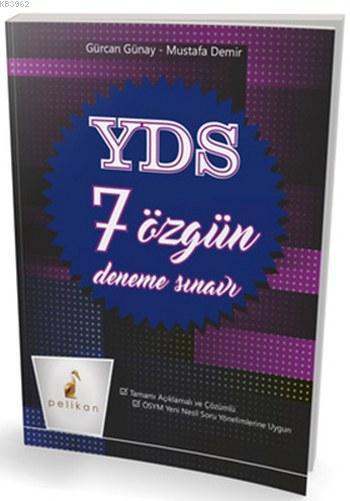 YDS 7 Özgün Deneme Tamamı Açıklamalı ve Çözümlü