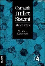 Osmanlı Millet Sistemi; Mit ve Gerçek