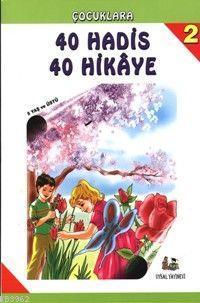 40 Hadis 40 Hikaye, 1-2-3 Takım; 6 Yaş ve Üstü (b. Boy)