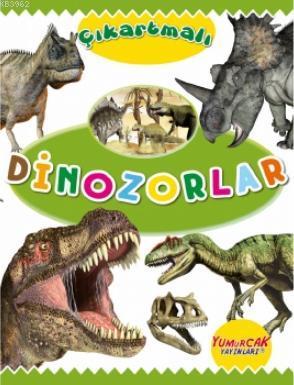 Çıkartmalı Dinozorlar; Erken Öğrenme Kitapları
