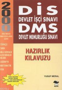 Dis Devlet İşçi Sınavı Dms Devlet Memurluğu Sınavı / Hazırlık Kılavuzu