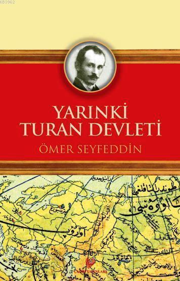 Yarınki Turan Devleti; Osmanlıca aslı ile birlikte, sözlükçeli