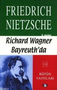 Richard Wagner Bayreuth'da