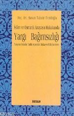 İslam ve Osmanlı Anayasa Hukukunda| Yargı Bağımsız
