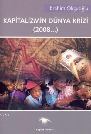 Kapitalizmin Dünya Krizi (2008...)