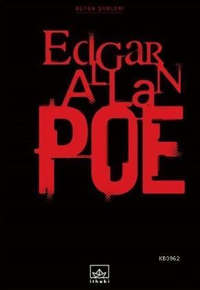 Bütün Şiirleri - Edgar Allan Poe (Ciltli)