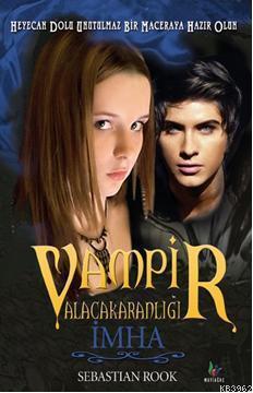 Vampir Alacakaranlığı - İmha