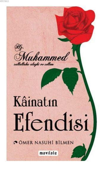 Kâinatın Efendisi (Özel Kesim); Hz. Muhammed (s.a.v.)