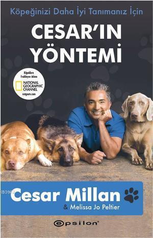 Köpeğinizi Daha İyi Tanımanız İçin Cesar'ın Yöntemi