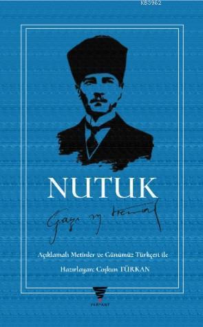 Nutuk; Açıklamalı Günümüz Türkçesi ile