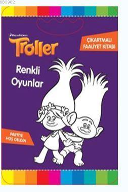 Troller - Renkli Oyunlar Çıkartmalı Faaliyet Kitabı