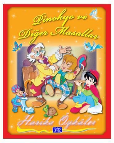 Harika Öyküler : Pinokyo ve Diğer Masallar