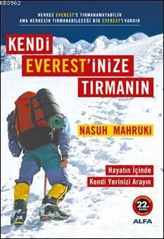 Kendi Everest'inize Tırmanın; Hayatın İçinde Kendi Yerinizi Arayın