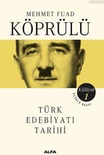 Mehmet Fuad Köprülü Külliyatı 1; Türk Edebiyatı Tarihi