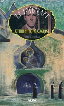 Cthulhu'nun Çağrısı; Toplu Eserler 6