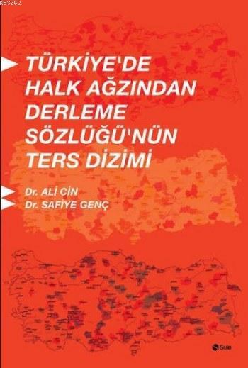 Türkiye'de Halk Ağzından Derleme Sözlüğü'nün Ters Dizimi
