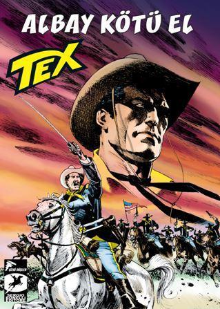 Tex Yeni Seri 33; Albay Kötü El / Mackenzie'nin Akincilari