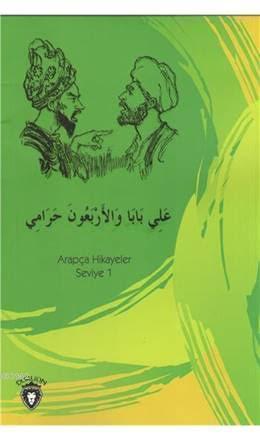 Ali Baba Ve Kırk Haramiler Arapça; Hikayeler Stage 1
