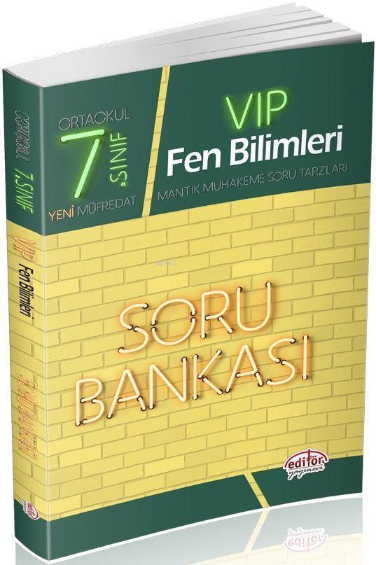 Editör Yayınları 7. Sınıf VIP Fen Bilimleri Soru Bankası Editör