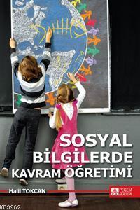 Sosyal Bilgilerde Kavram Öğretimi