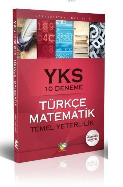 YKS Türkçe Matematik 10 Deneme Temel Yeterlilik Testleri 1. Oturum