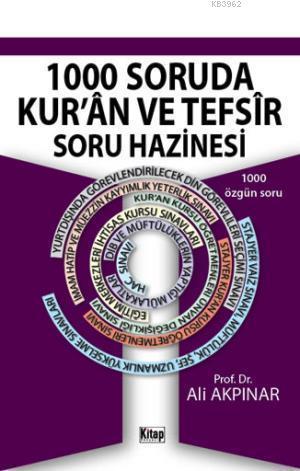 1000 Soruda Kur'ân ve Tefsîr Soru Hazinesi