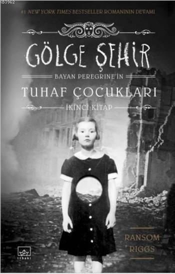 Gölge Şehir (Ciltli); Bayan Peregrine'nin Tuhaf Çocukları İkinci Kitap