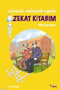 Bilmeceli-Bulmacalı-Oyunlu Zekat Kitabım