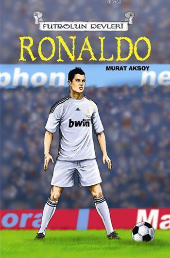 Ronaldo (9+ Yaş); Futbolun Devleri