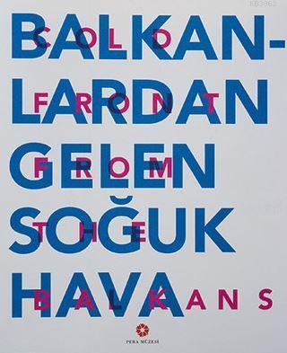 Balkanlardan Gelen Soğuk Hava; Cold Front From the Balkans