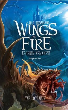 Wings Of Fire - Ejderin Kehaneti
