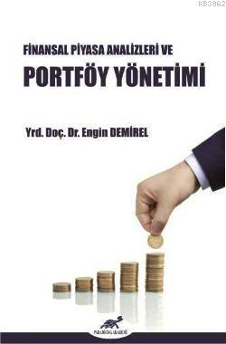 Finansal Piyasa Analizler ve Portföy Yönetimi