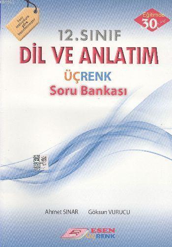 12. Sınıf Dil ve Anlatım Üçrenk Soru Bankası